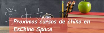 Nuevos cursos de Chino de EsChina Space